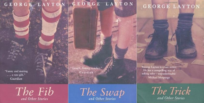 George Layton's novels, The Fib, The Swap & The Trick