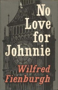 """No Love For Johnnie"" book cover, first edition 1959."