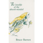 Bruce Barnes - The lovelife of the absent-minded